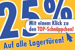 25 % auf alle Lagertüren - mit einem Klick zu den TOP-Schnäppchen!