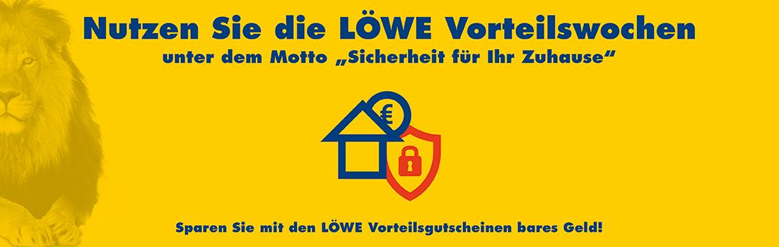 """LÖWE Vorteilswochen unter dem Motto """"Sicherheit für Ihr Zuhause"""""""